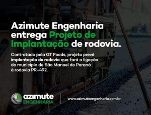 Azimute Engenharia entrega Projeto de Implantação de rodovia em São Manoel do Paraná