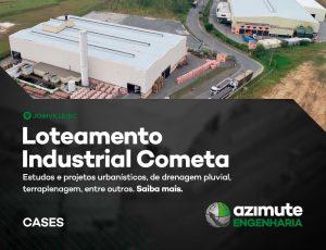 Vamos conhecer mais um case de sucesso da Azimute Engenharia? Loteamento Industrial Cometa