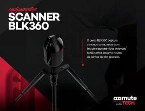 Equipamentos Azimute Tech – Scanner BLK360