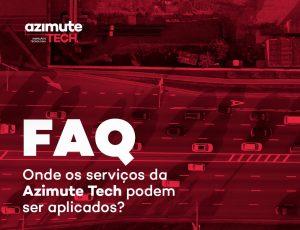 Perguntas frequentes: onde os serviços da Azimute Tech podem ser aplicados?