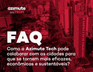Perguntas frequentes: como a Azimute Tech pode colaborar com as cidades para que se tornem mais eficazes e sustentáveis?