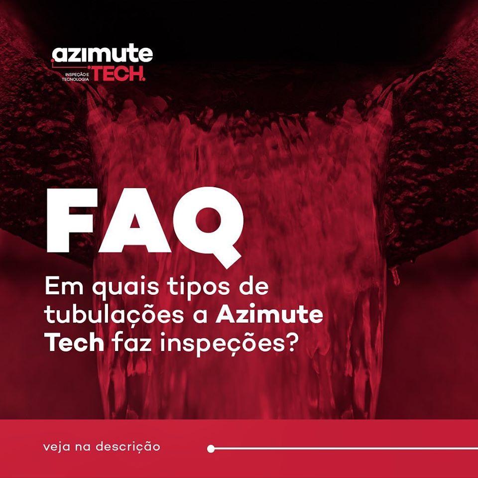 Perguntas frequentes: em quais tipos de tubulações a Azimute Tech faz inspeções?