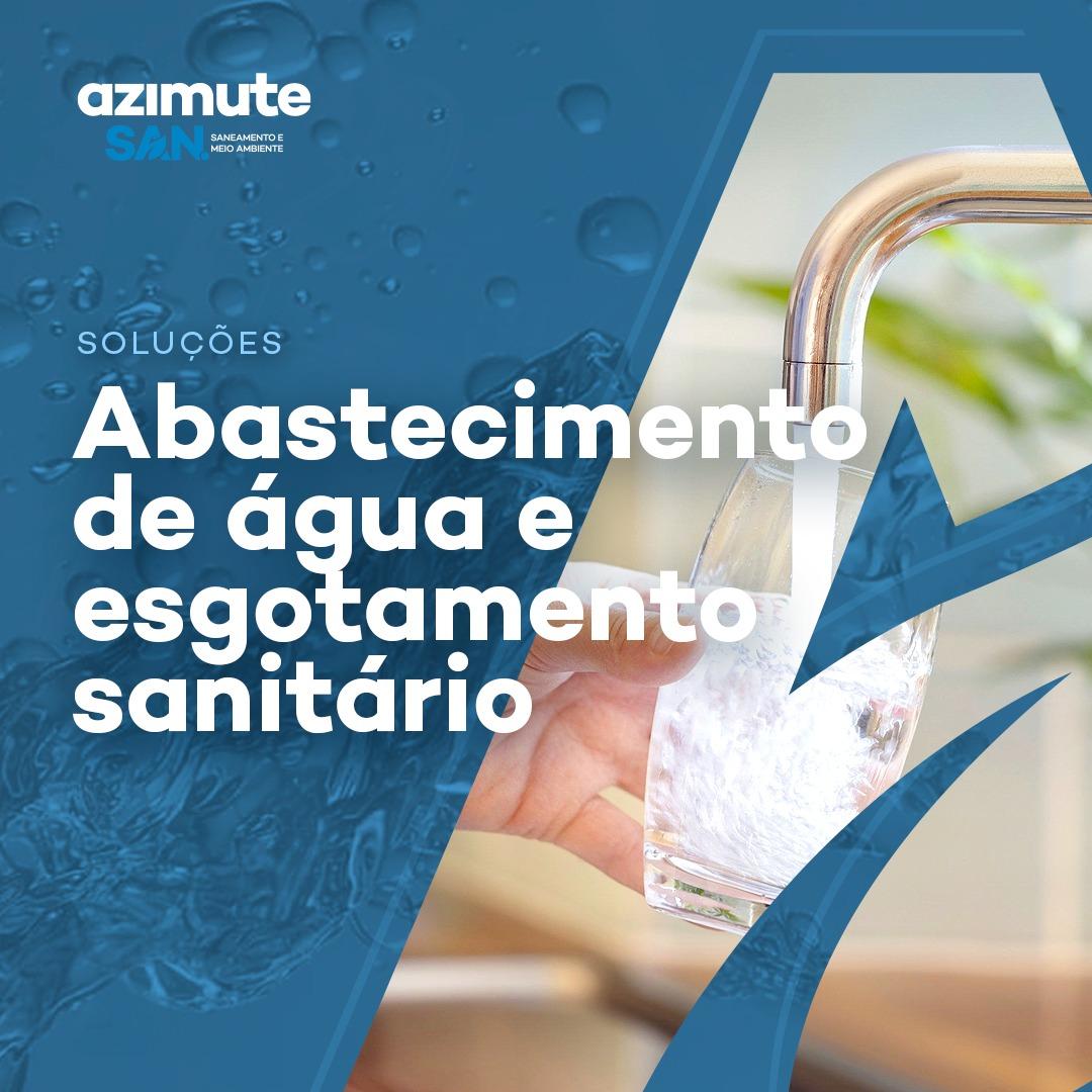 Soluções para Abastecimento de água e Esgotamento sanitário